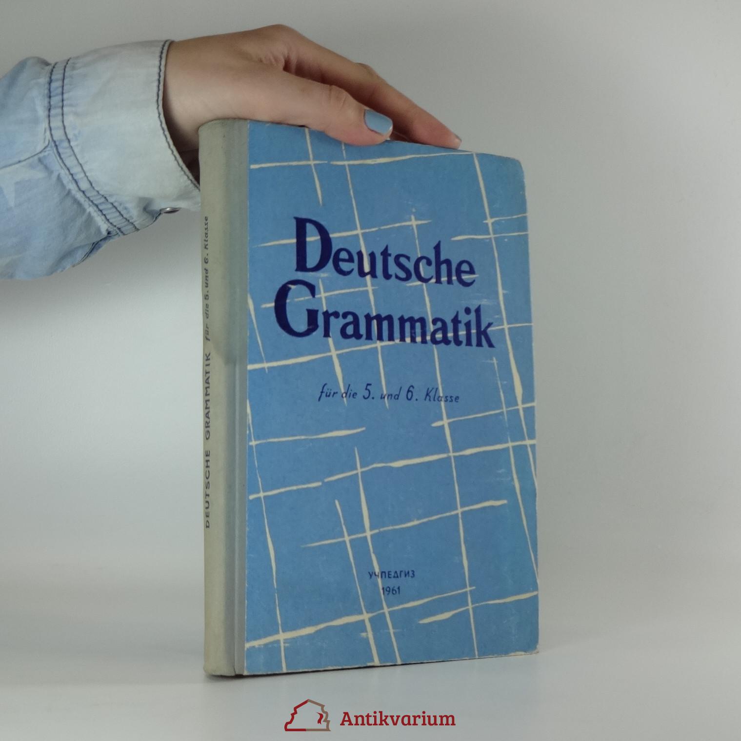 antikvární kniha Deutsche Grammatik (für die 5. und 6. Klasse), 1961