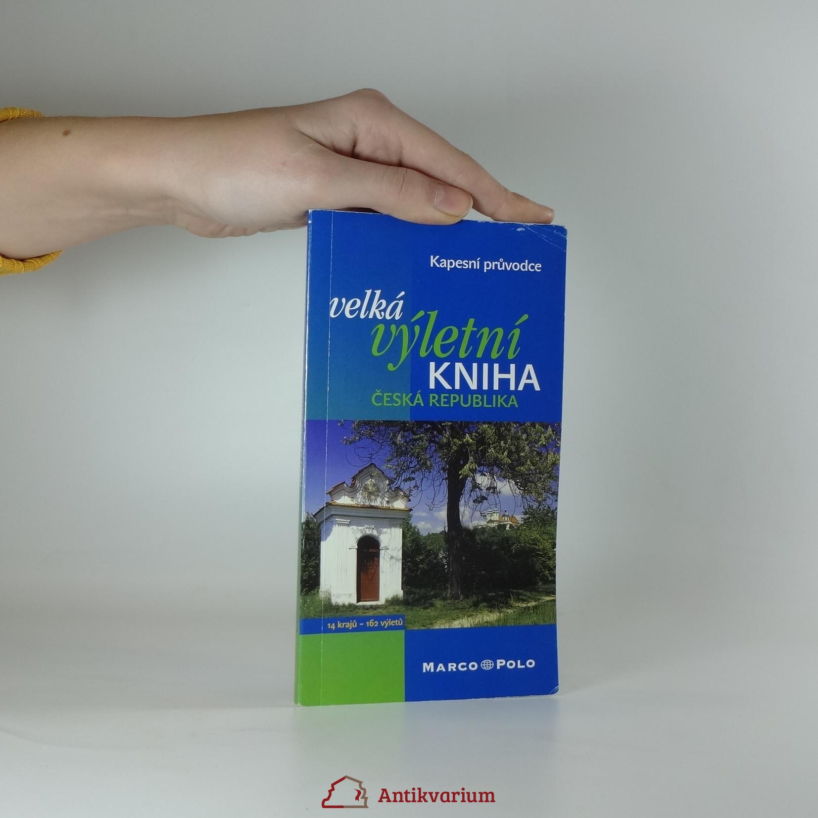 antikvární kniha Velká výletní kniha. Česká republika., neuveden