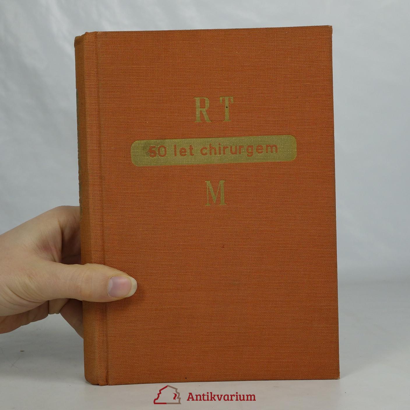 antikvární kniha Padesát let chirurgem , 1946