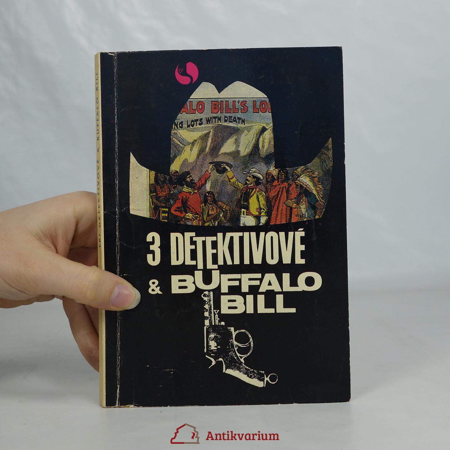 antikvární kniha Tři detektivové a Buffalo Bill, 1969