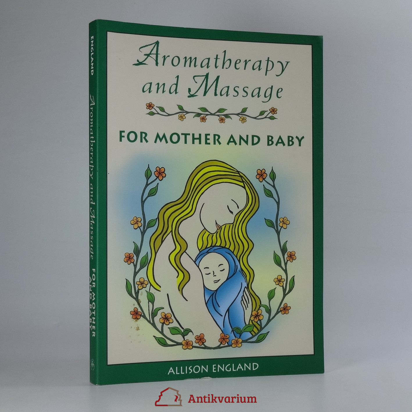 antikvární kniha Aromatherapy and Massage for Mother and Baby, neuveden
