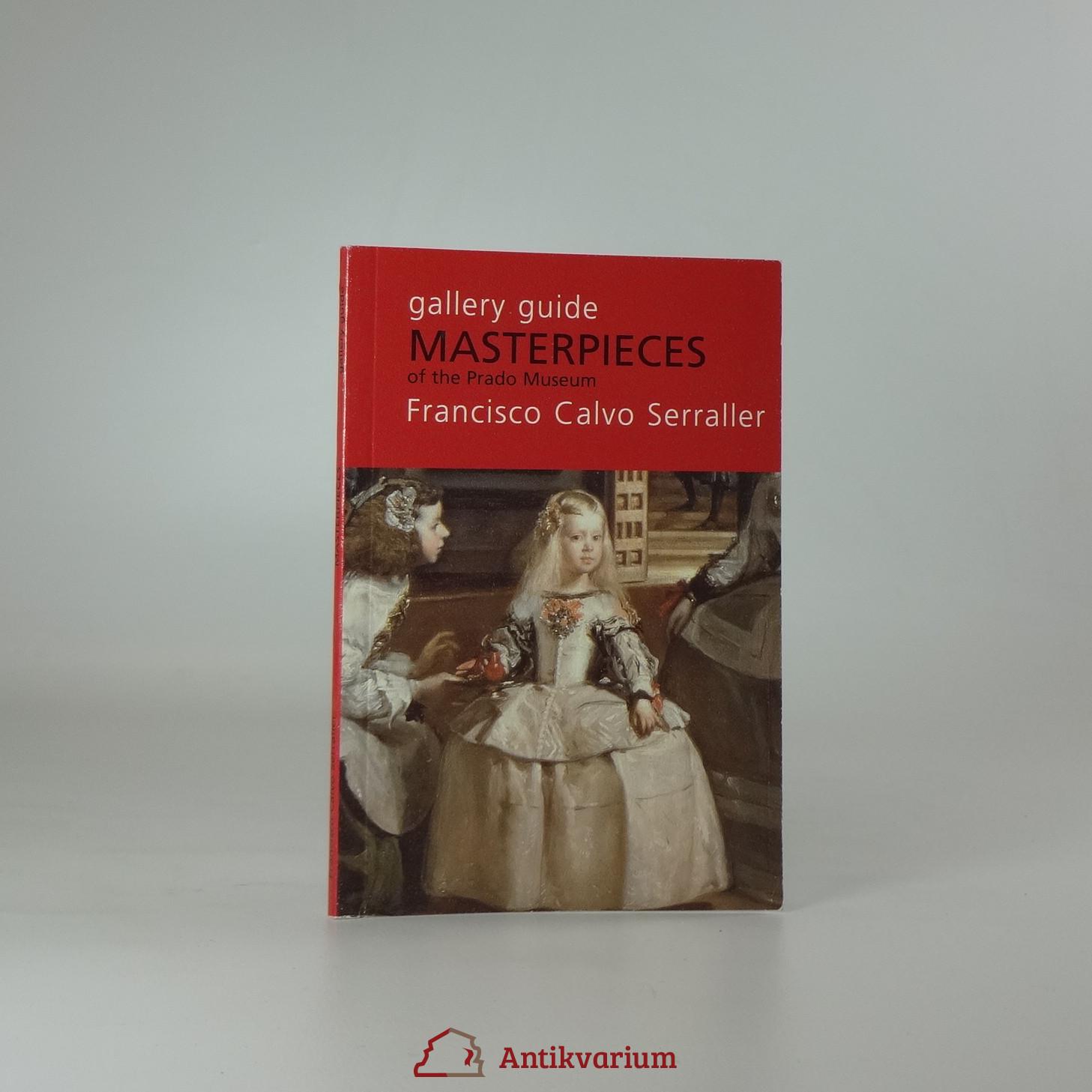 antikvární kniha Gallery Guide. Masterpieces of the Prado Museum, 2008