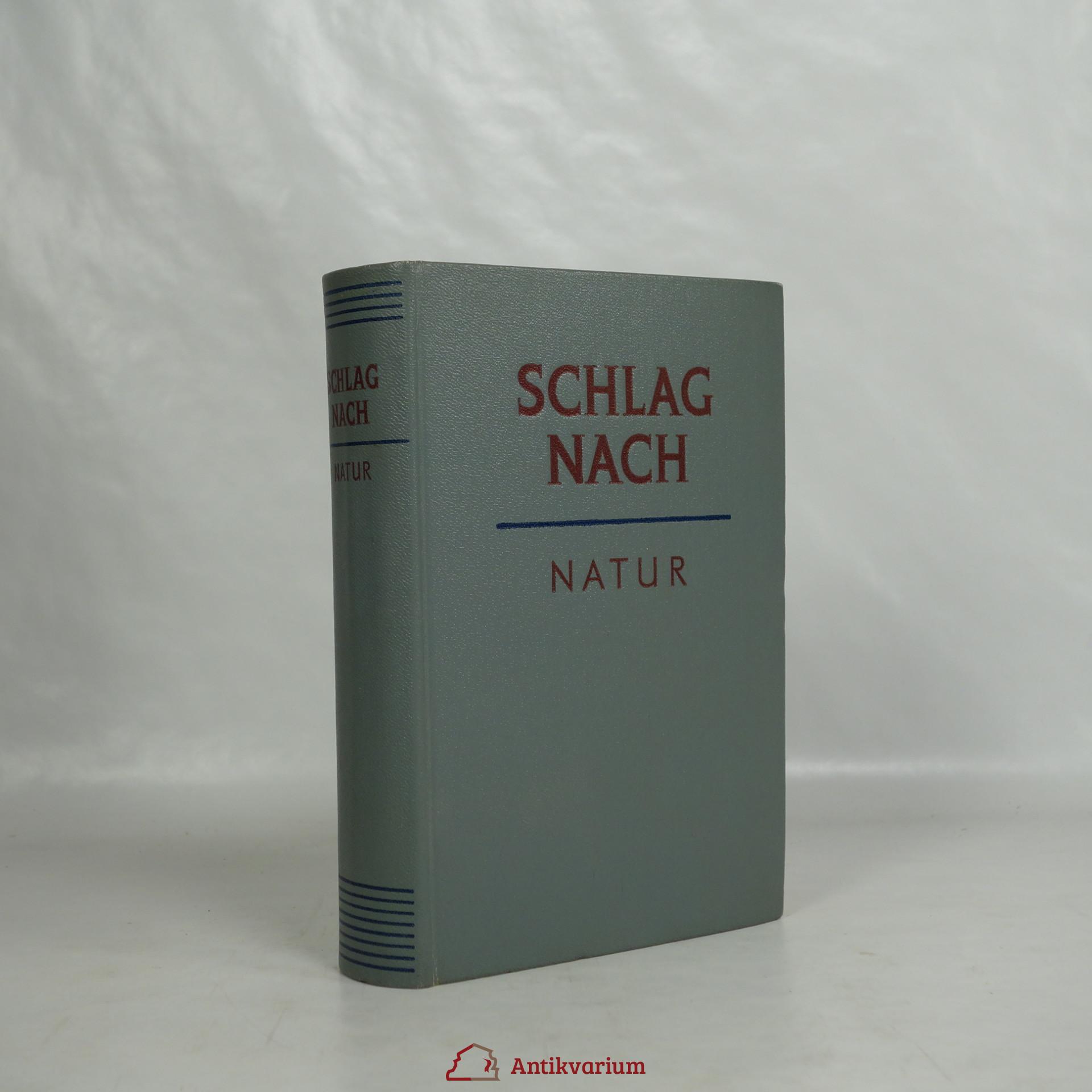 antikvární kniha Schlag nach Natur, 1954