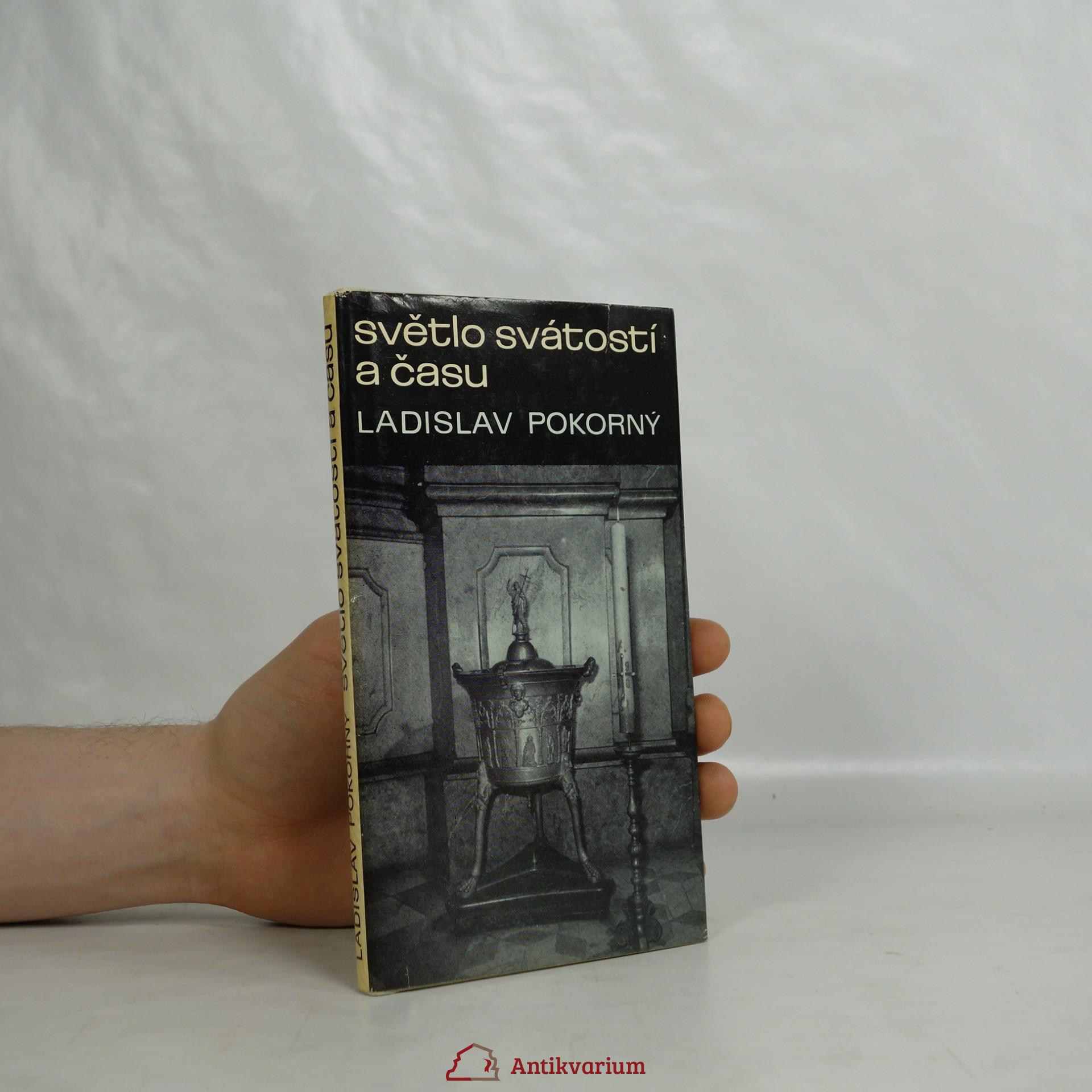 antikvární kniha Světlo svátostí a času : Tajemný svět svátostí : Posvěcený čas, 1981