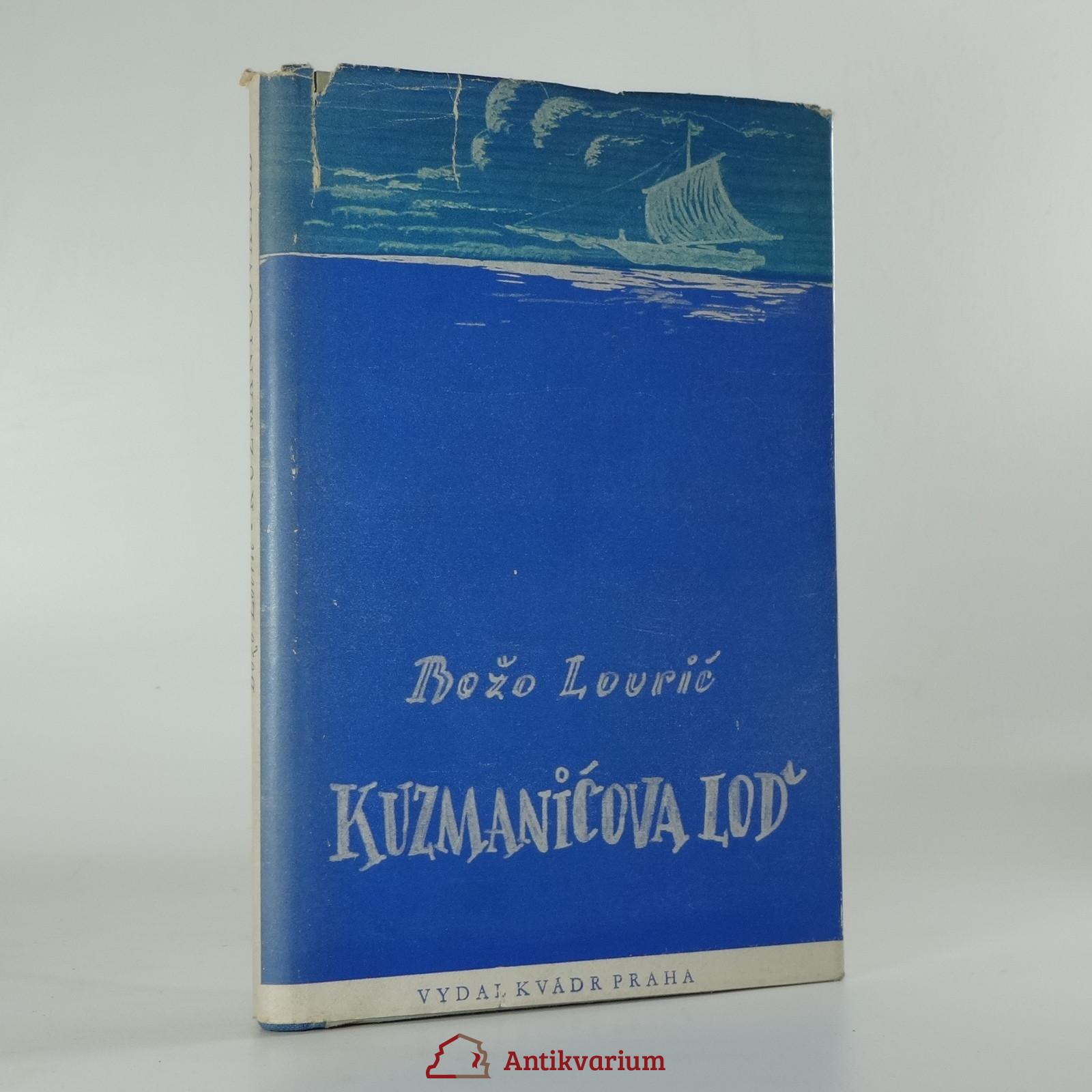 antikvární kniha Kuzmaničova loď , 1946