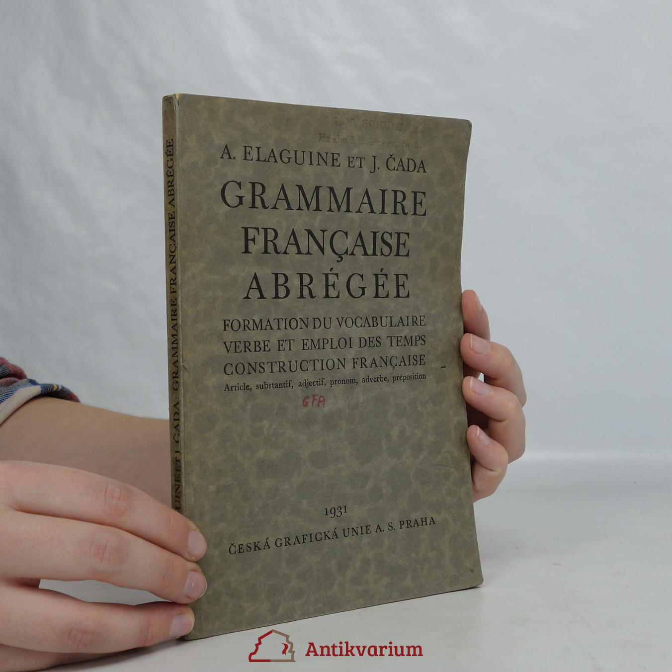 antikvární kniha Grammaire française abrégée. Formation du vocabulaire. Verbe et emploi des temps. Construction française, 1931