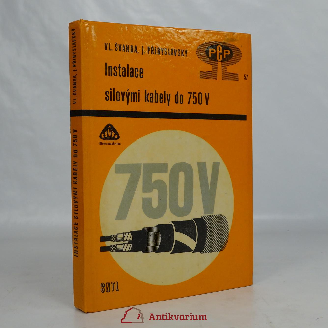 antikvární kniha Instalace silovými kabely do 750 V chráněnými vodiči, 1969