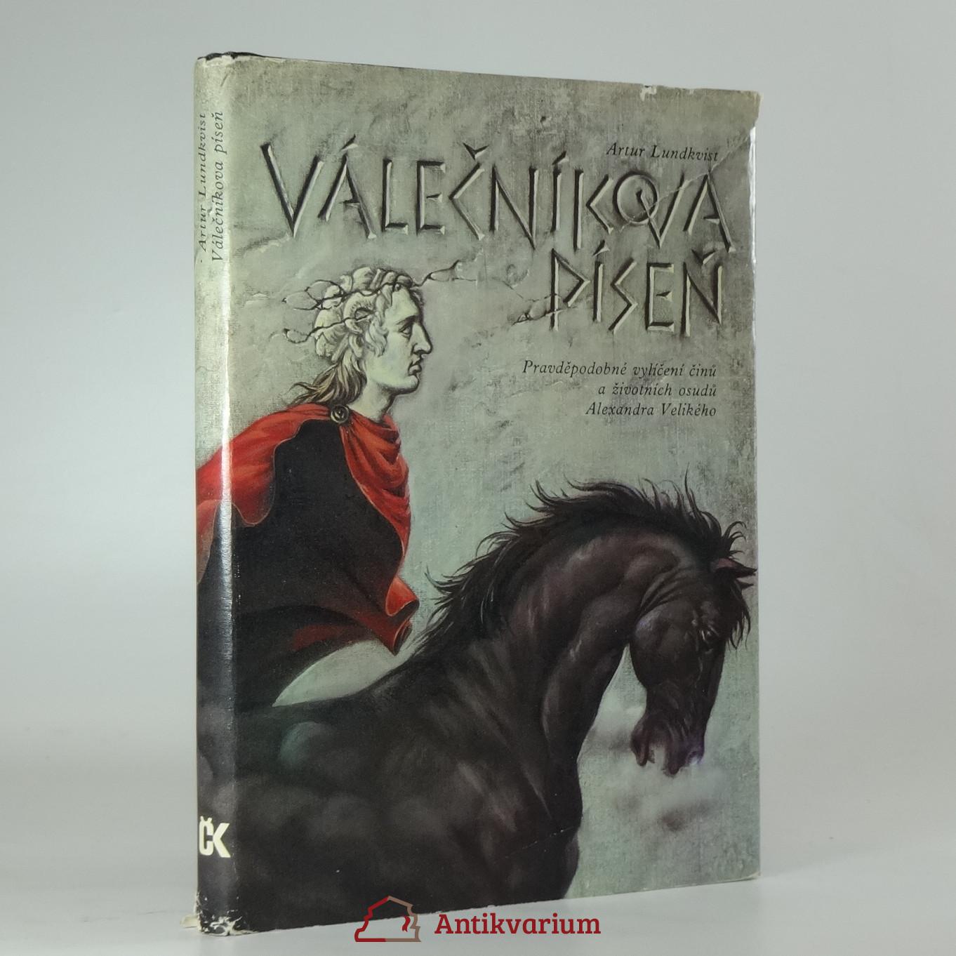 antikvární kniha Válečníkova píseň : pravděpodobné vylíčení činů a životních osudů Alexandra Velikého, 1985