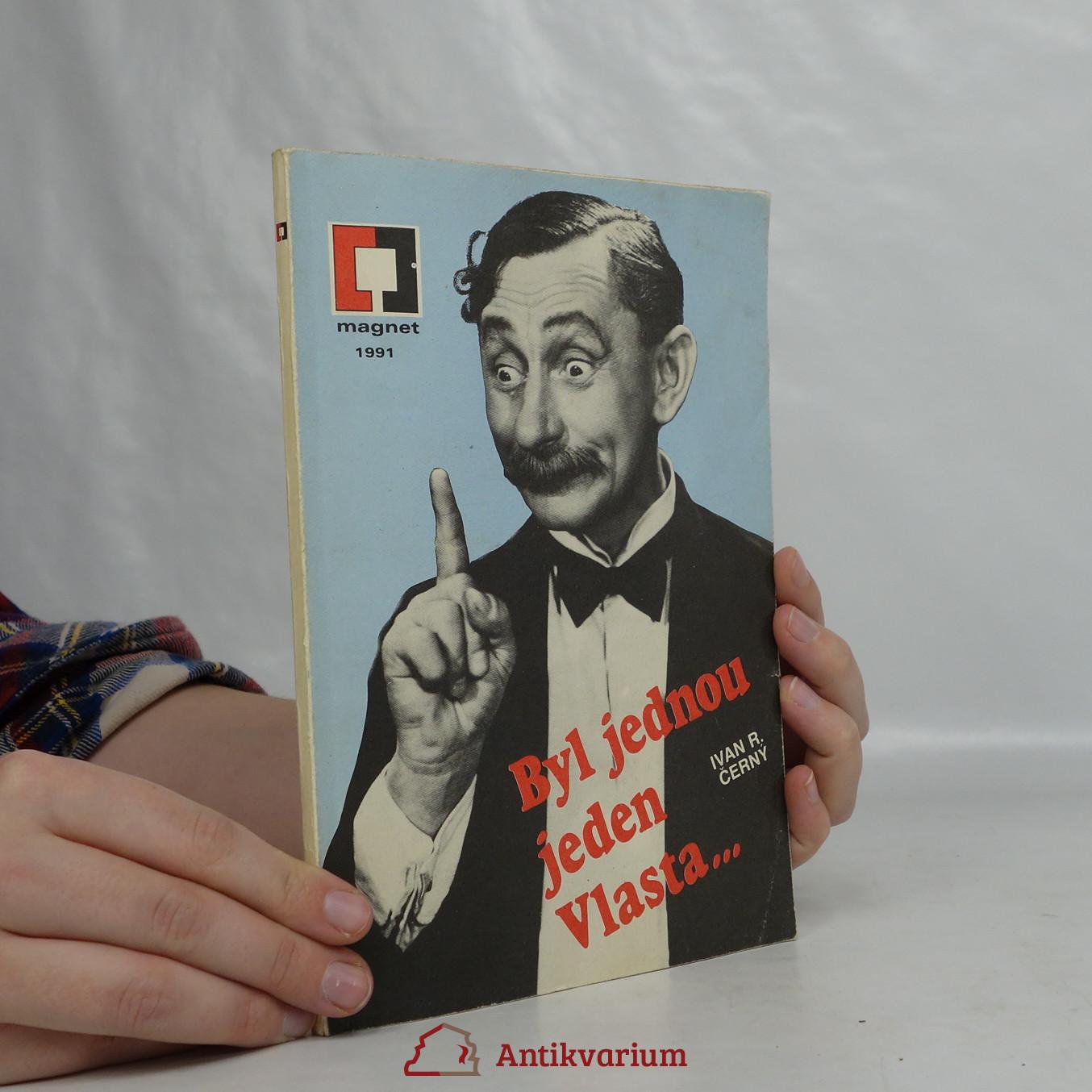 antikvární kniha Byl jednou jeden Vlasta ... .O králi českých komiků Vlastovi Burianovi, 1991