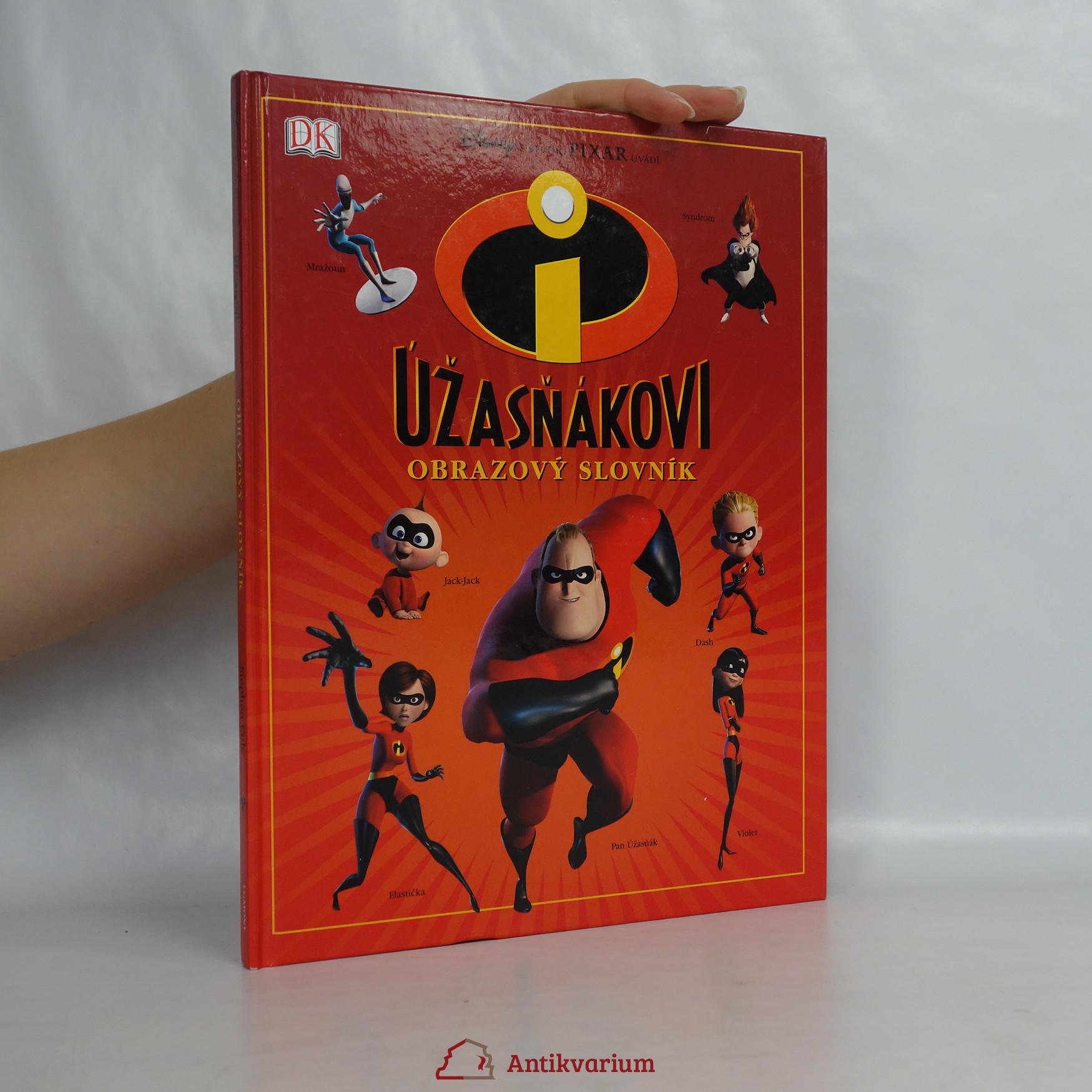 antikvární kniha Úžasňákovi. obrazový slovník, 2005