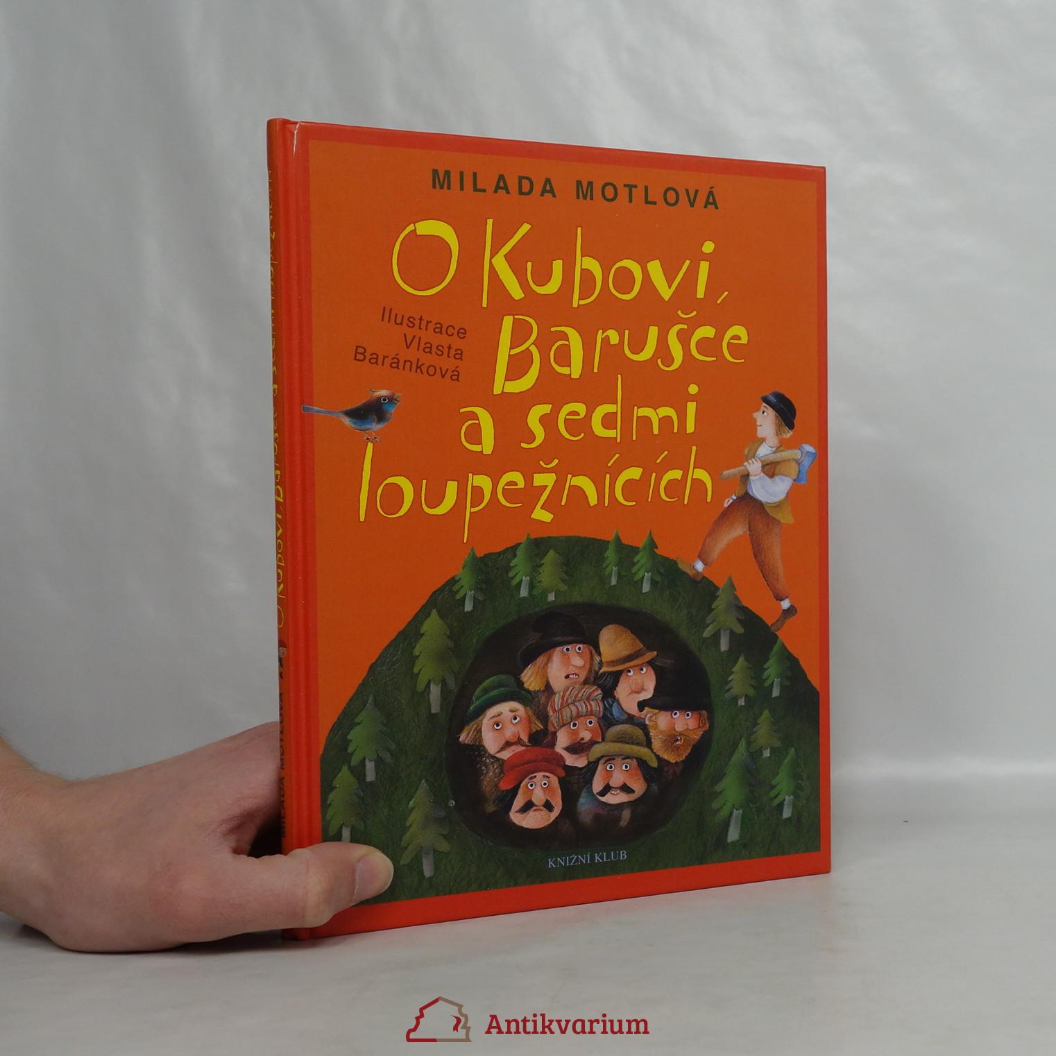 antikvární kniha O Kubovi, Barušce a sedmi loupežnících, 2008