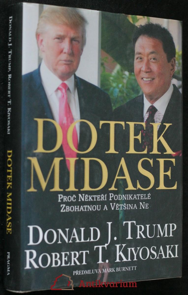 antikvární kniha Dotek Midase : proč někteří podnikatelé zbohatnou a většina ne, neuveden