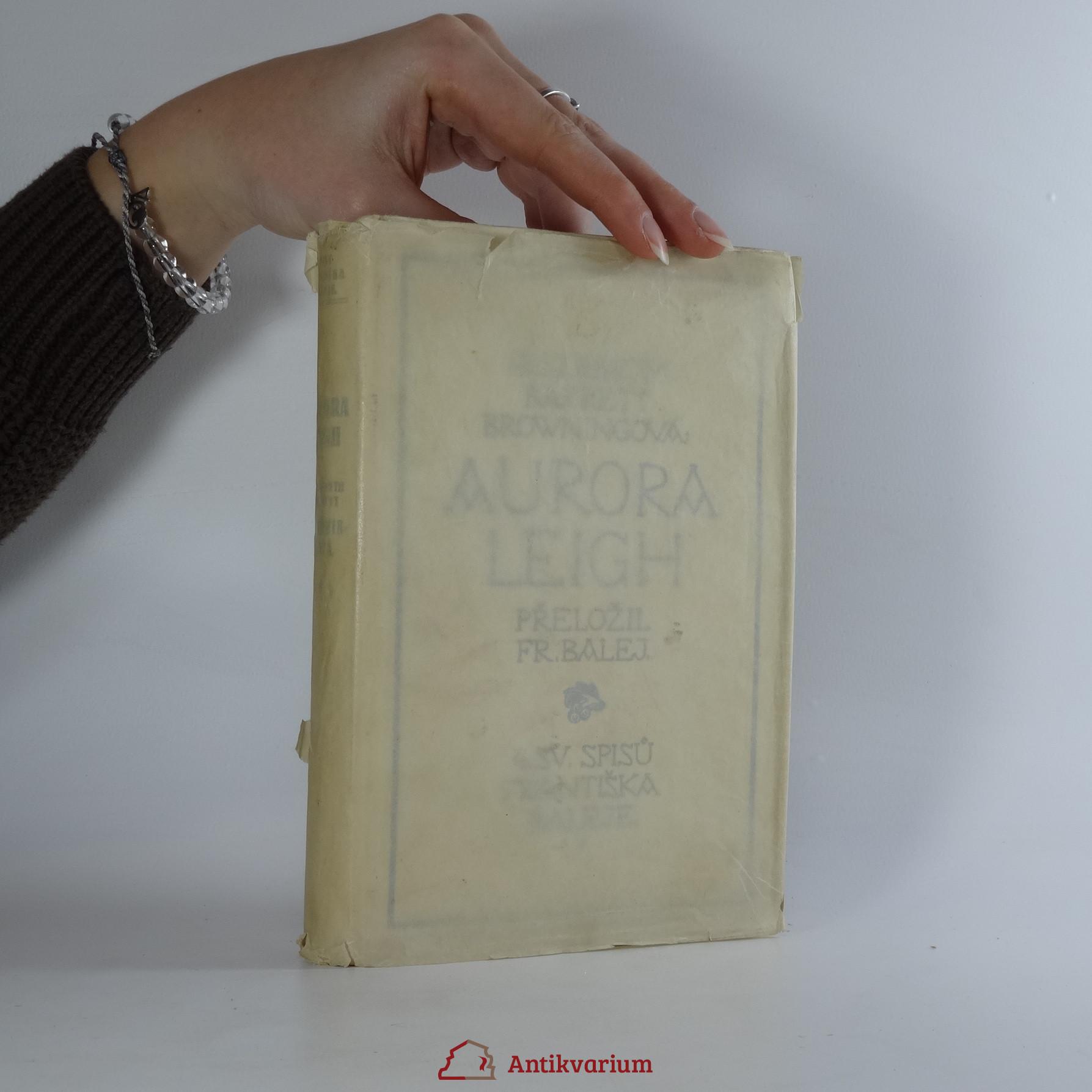 antikvární kniha Aurora Leigh, 1921