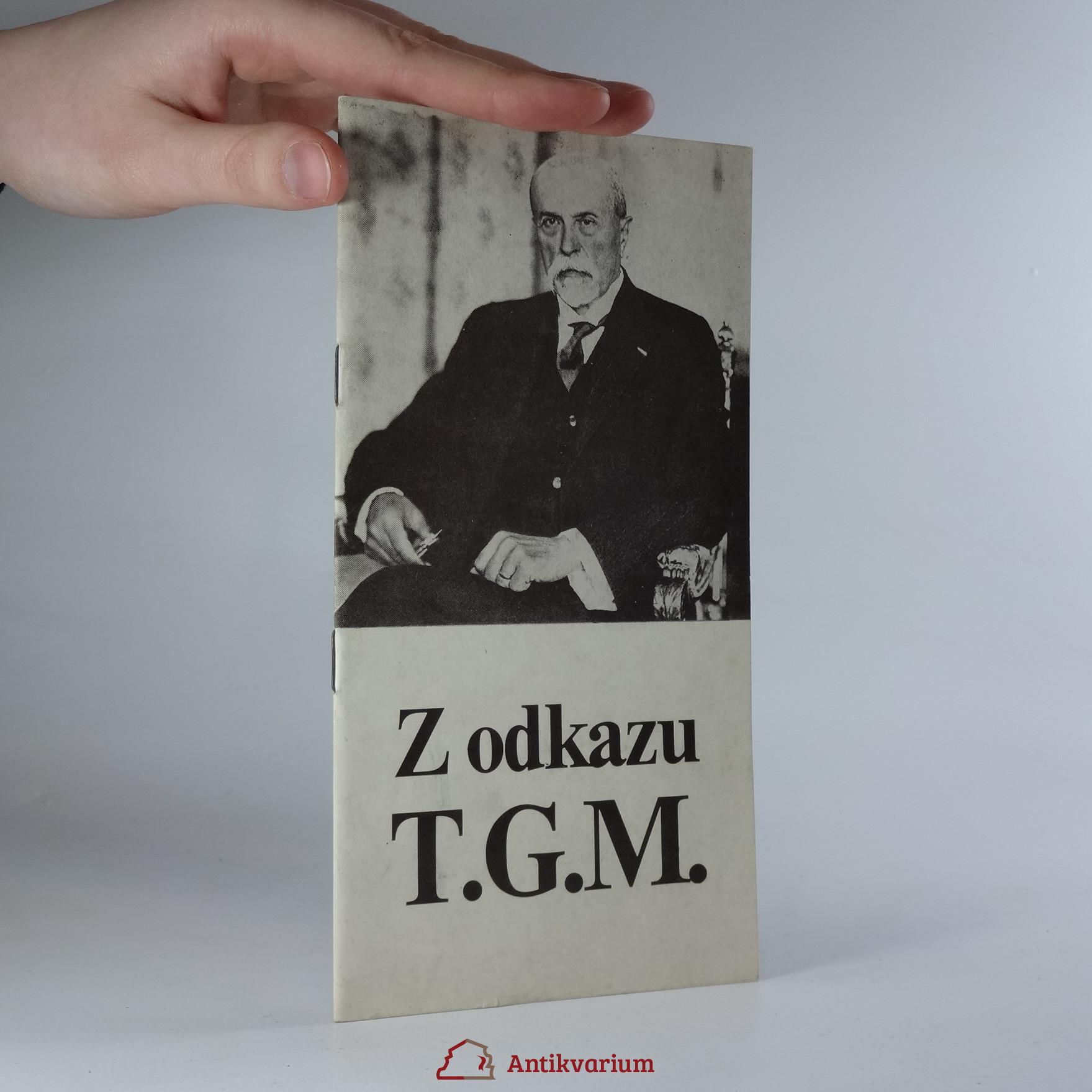 antikvární kniha Z odkazu T. G. M., 1990