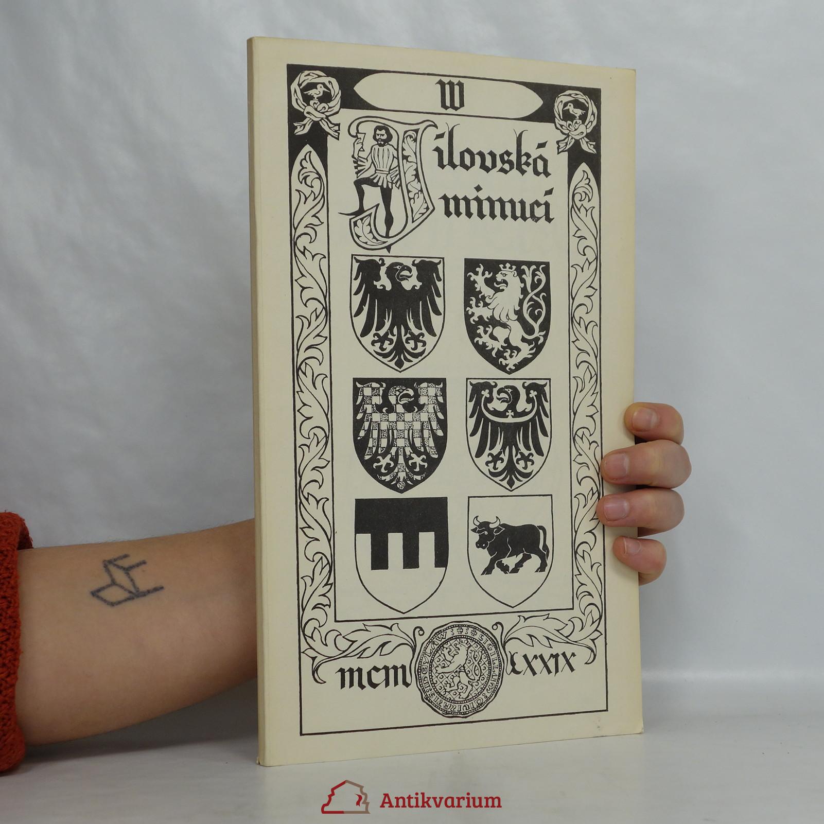 antikvární kniha Jilovská minucí. Milci mladého krále., 1979