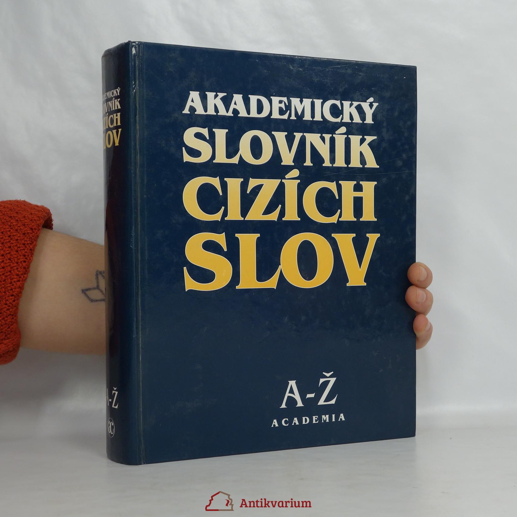 antikvární kniha Akademický slovník cizích slov: A-Ž, 1998