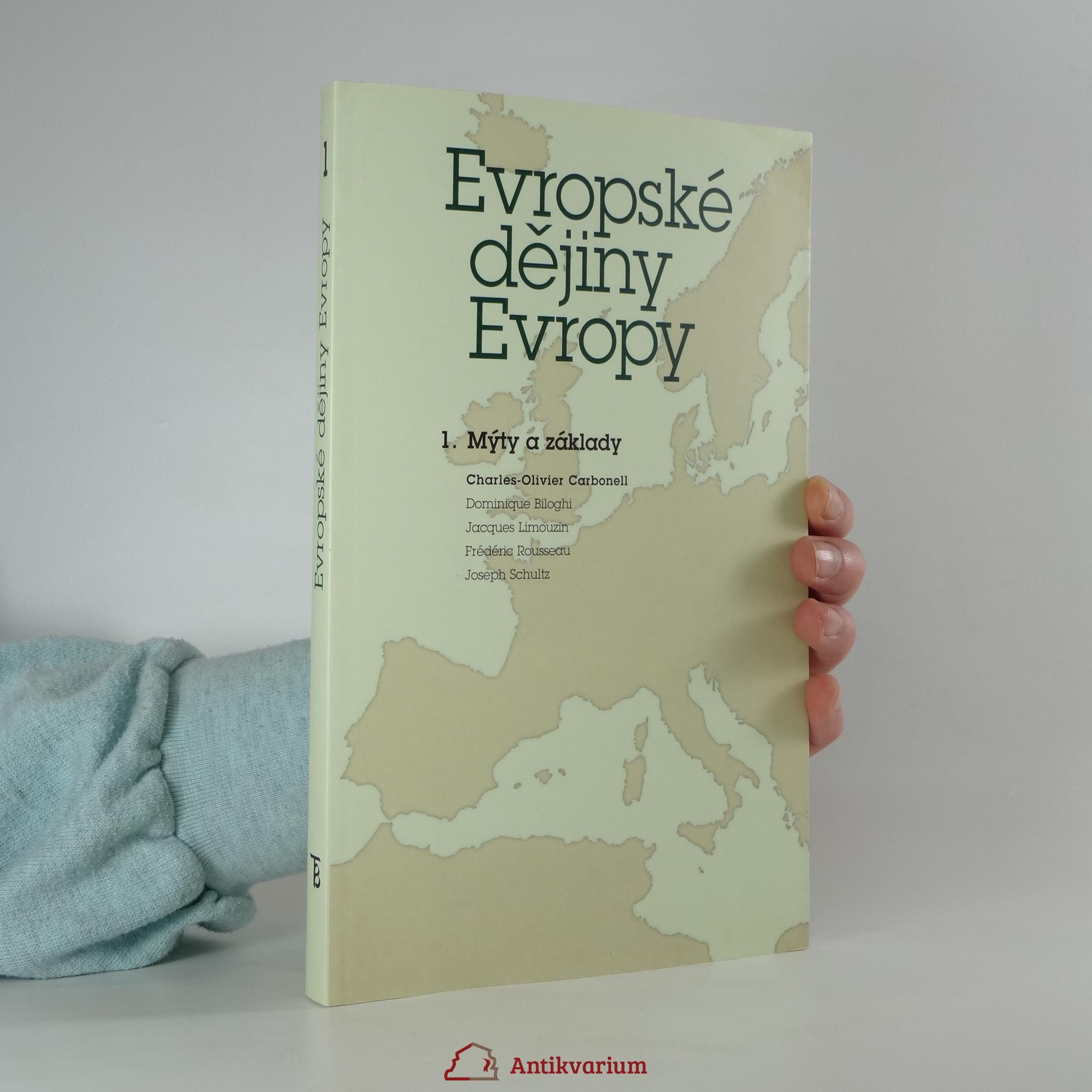 antikvární kniha Evropské dějiny Evropy 1. Mýty a základy (od počátků do 15. století), 2003