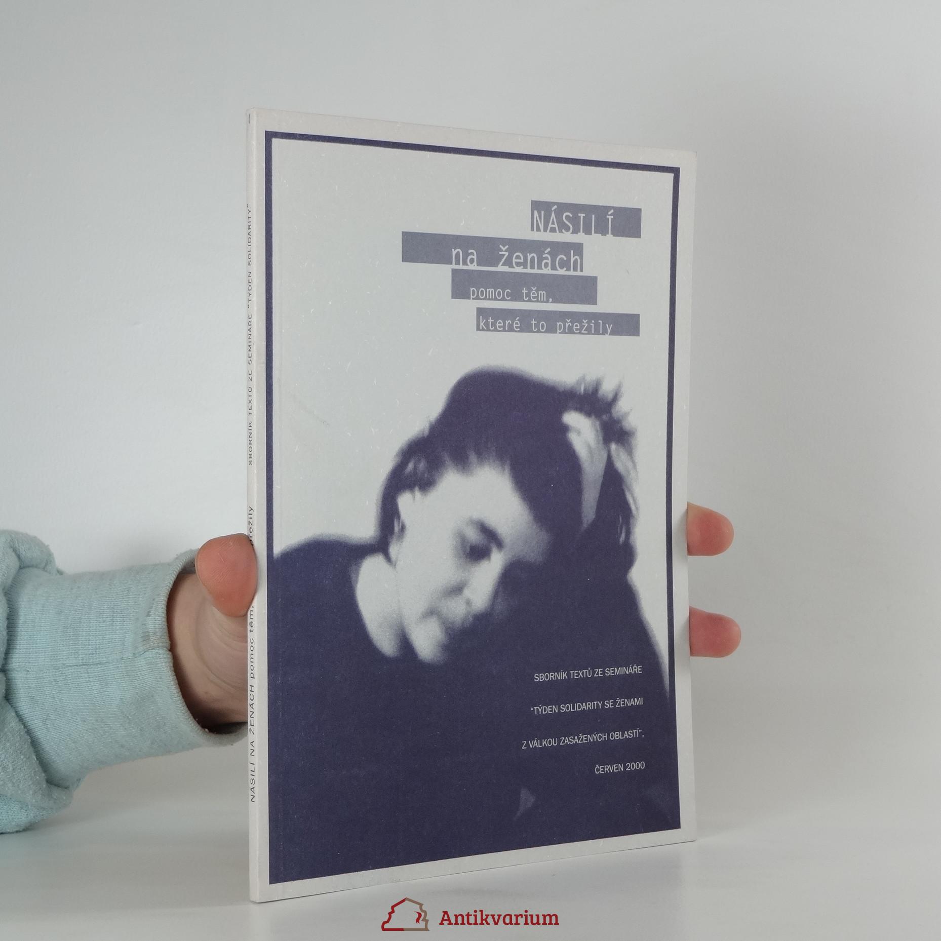 antikvární kniha Násilí na ženách pomoc těm, které to přežily, sborník textů ze semináře