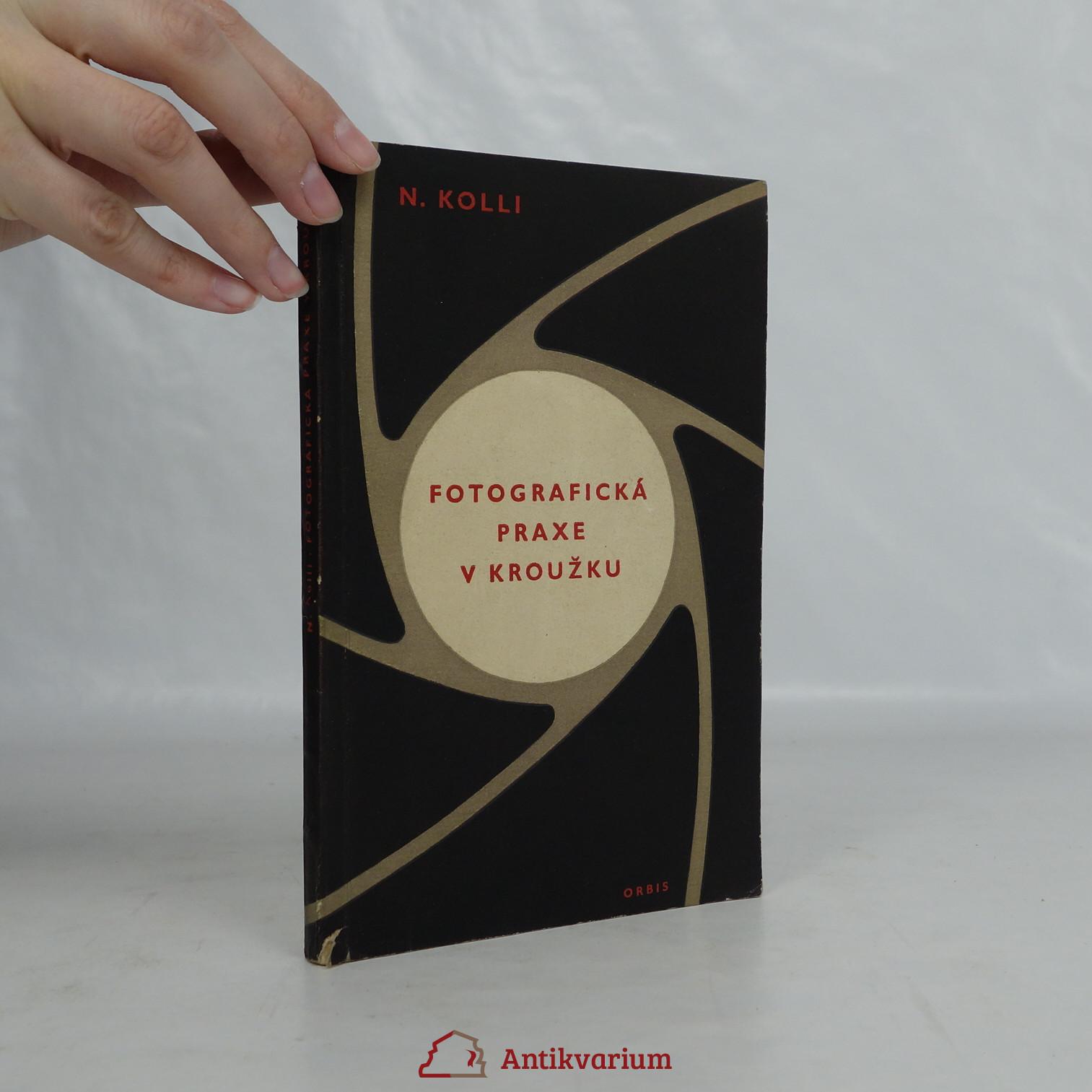 antikvární kniha Fotografická praxe v kroužku, 1956