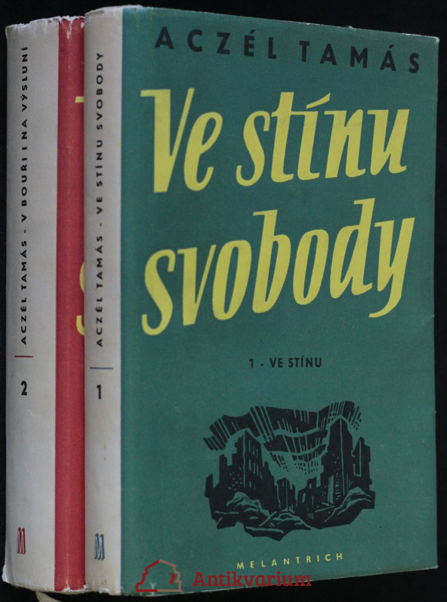 antikvární kniha Ve stínu svobody, 2 díly , 1952