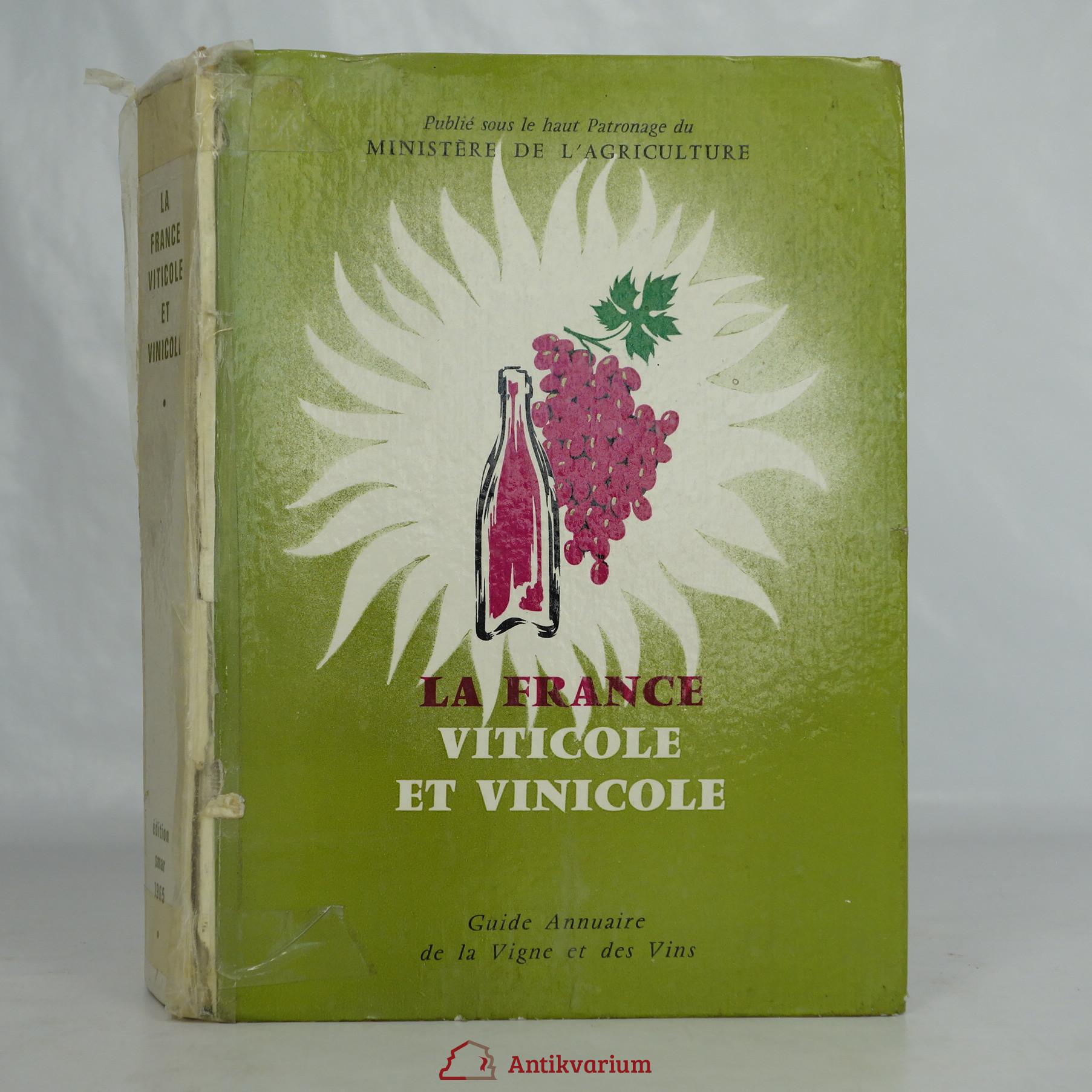 antikvární kniha La France viticole et vinicole, 1965