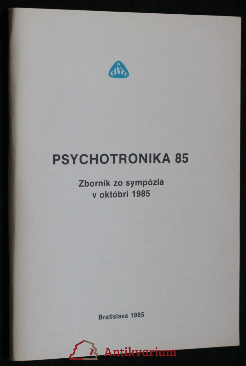 antikvární kniha Psychotronika 85, Zborník zo sympózia v októbri 1985, 1985