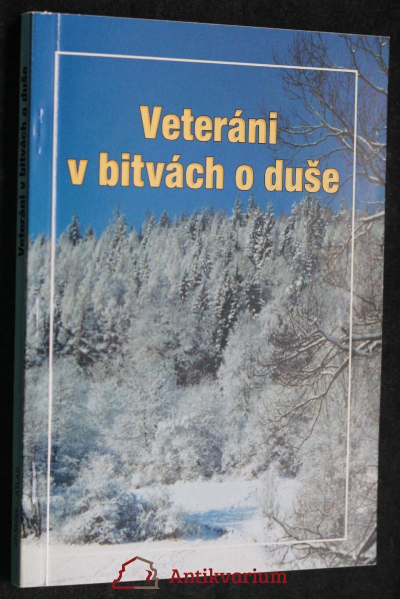 antikvární kniha Veteráni v bitvách  duše, 2001