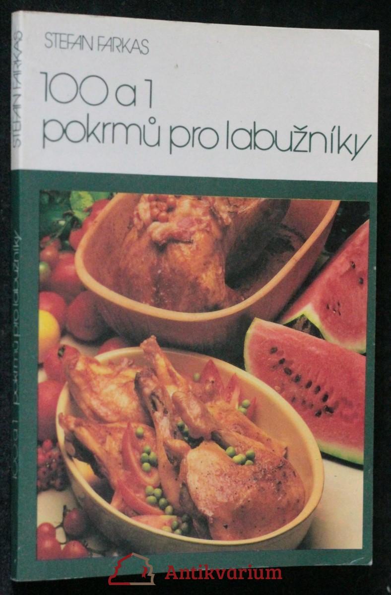 antikvární kniha 100 a 1 pokrmů pro labužníky, 1991