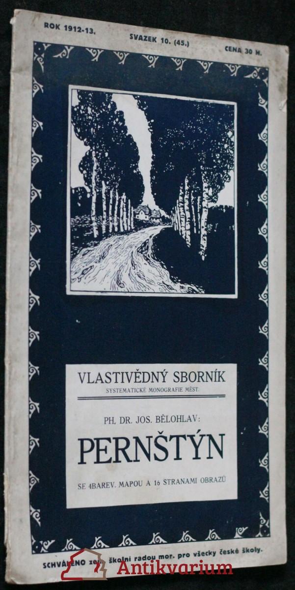 antikvární kniha Vlastivědný sborník: Pernštýn, svazek 10. (45.), 1912-13