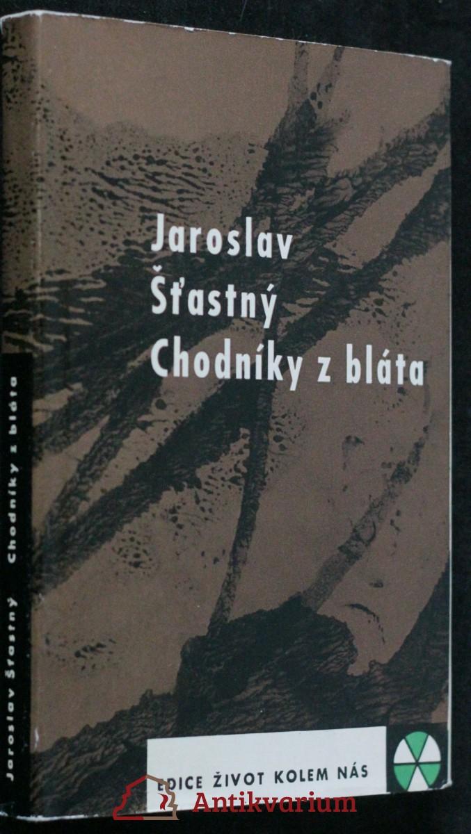 antikvární kniha  Chodníky z bláta, 1962