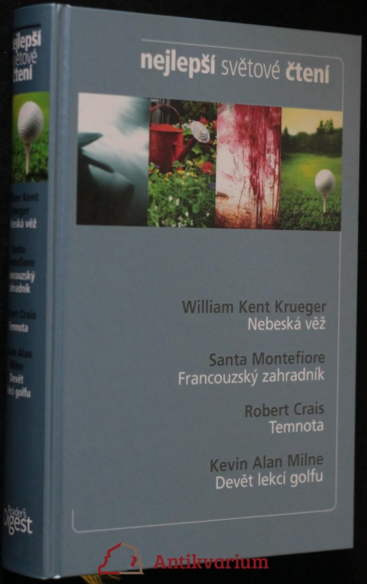 antikvární kniha Nebeská věž, Francouzský zahradník, Temnota, Devět lekcí golfu, 2011