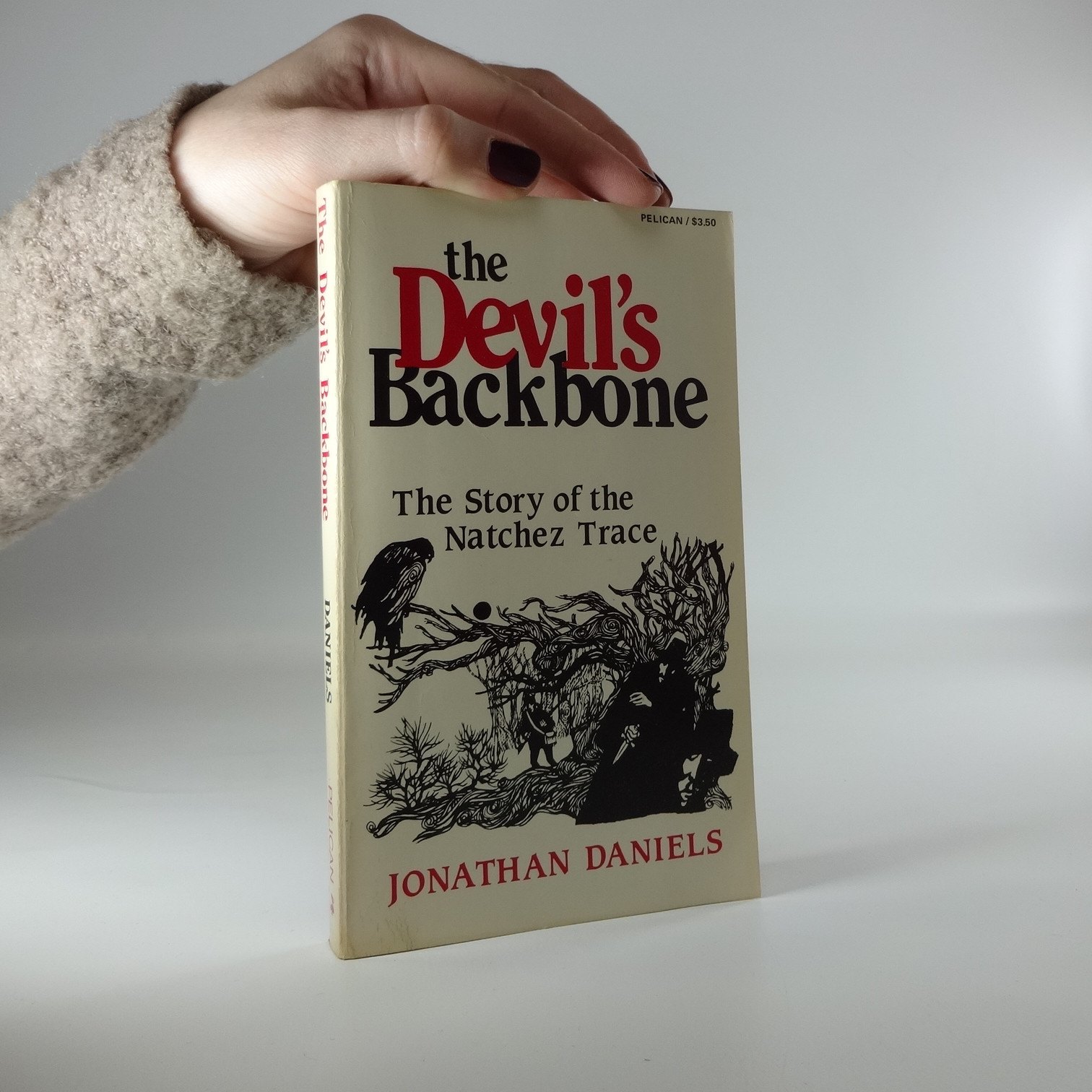 antikvární kniha The Devil's Blackbone. The Story of the Natchez Trace, 1985