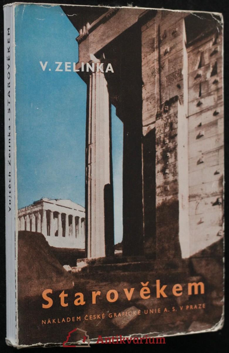 antikvární kniha Starověkem : Pásmo dohadů a skutečností, 1949