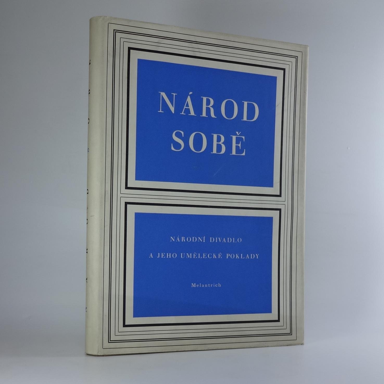 antikvární kniha Národ sobě. Národní divadlo a jeho umělecké poklady, 1950