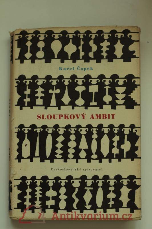 antikvární kniha Sloupkový ambit: Výbor z Čapkových sloupků a fejetonů z let 1917-1938., 1957