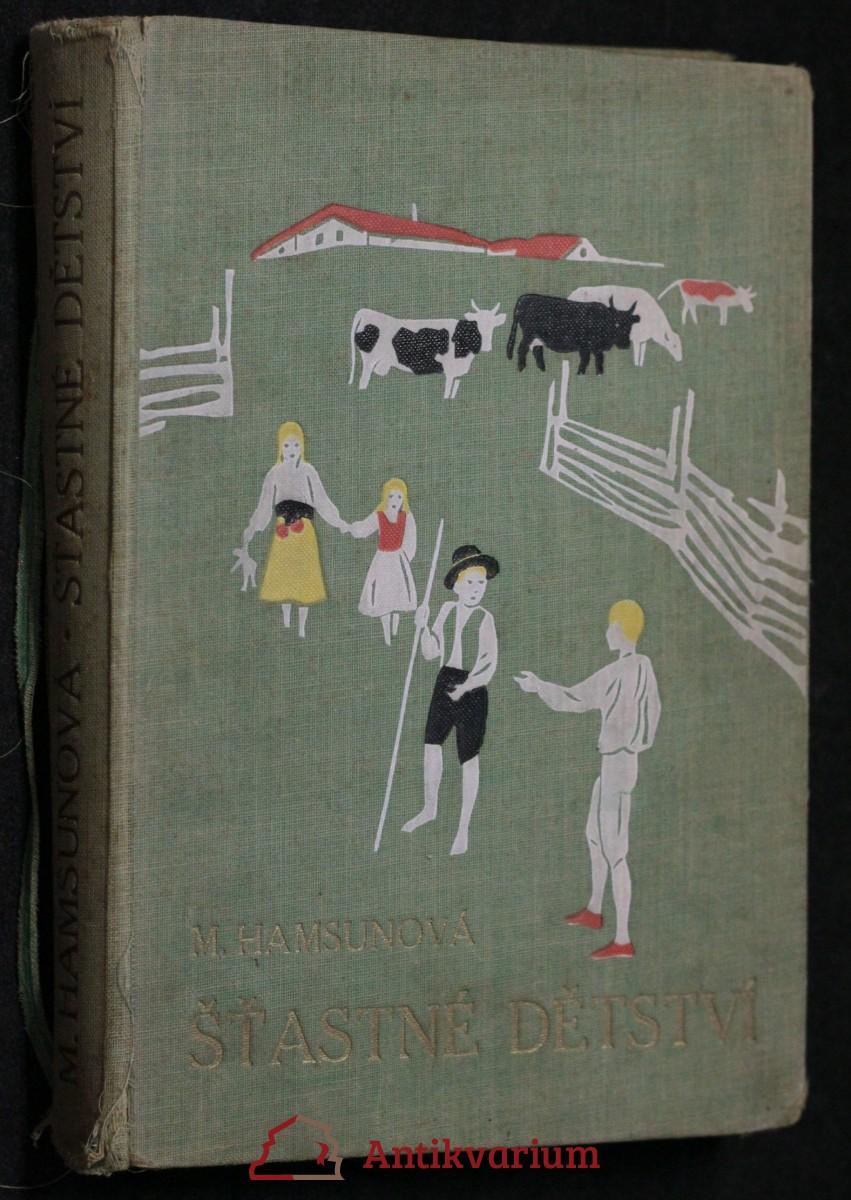 antikvární kniha Šťastné dětství, čtyři veselé děti v létě, neuveden