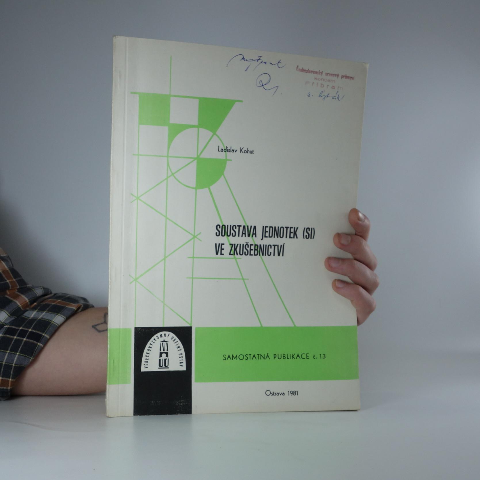 antikvární kniha Soustava jednotek (SI) ve zkušebnictví, 1981