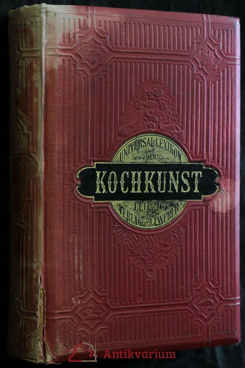 antikvární kniha Universal-Lexikon der Kochkunst, 1878