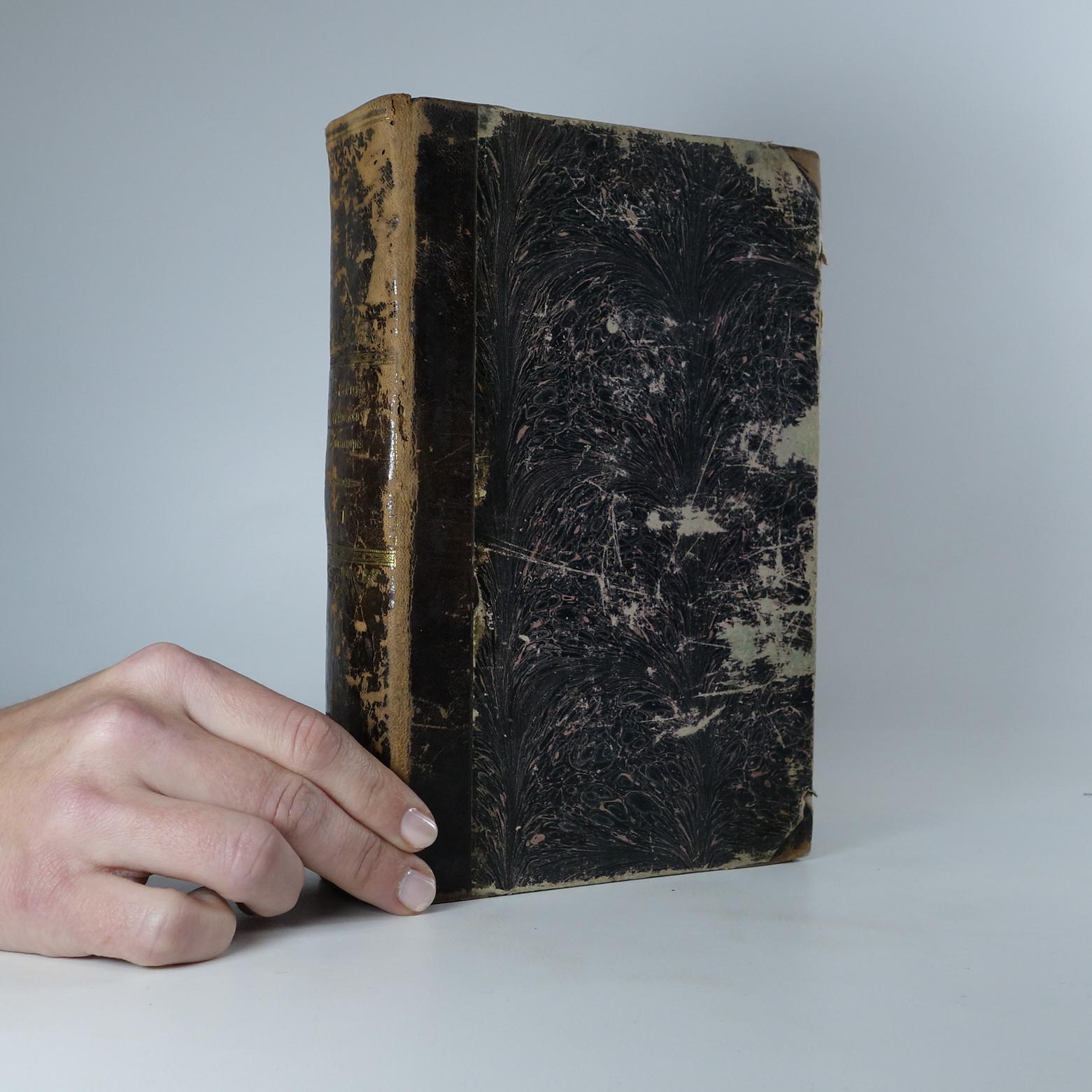 antikvární kniha Wšeobecný rostlinopis, čili: Popsání rostlin we wšelikém ohledu užitečných a škodliwých. (1. díl), 1846