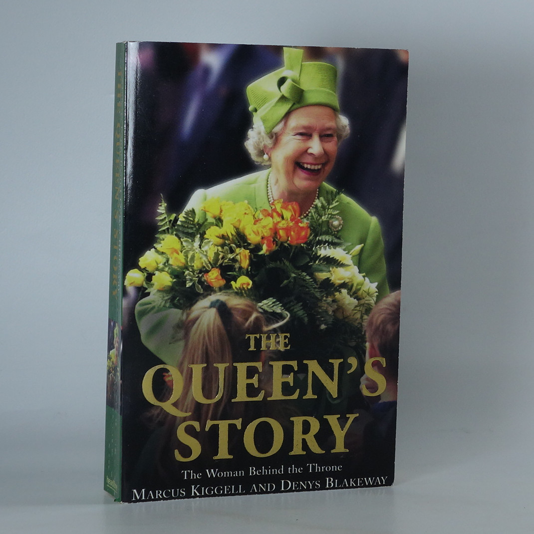 antikvární kniha The queen's story. The woman behind the throne., 2003