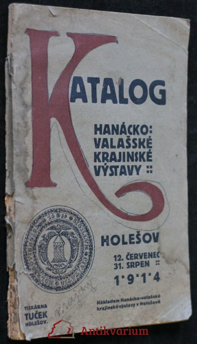 antikvární kniha Katalog hanácko-valašské kajinské výstavy, 1914