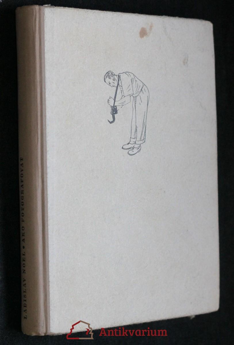 antikvární kniha Ako fotografovať, 1955