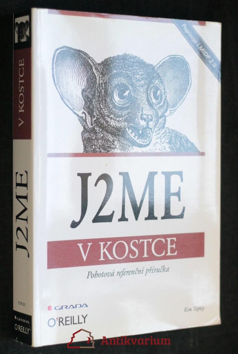 antikvární kniha J2ME v kostce : pohotová referenční příručka, 2004