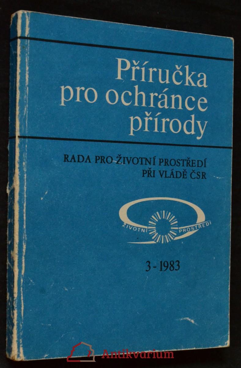 antikvární kniha Příručka pro ochránce přírody, 1983