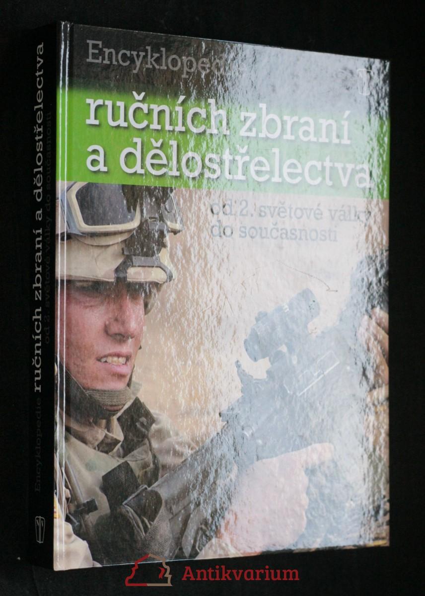antikvární kniha Encyklopedie ručních zbraní a dělostřelectva : od druhé světové války do současnosti, 2010