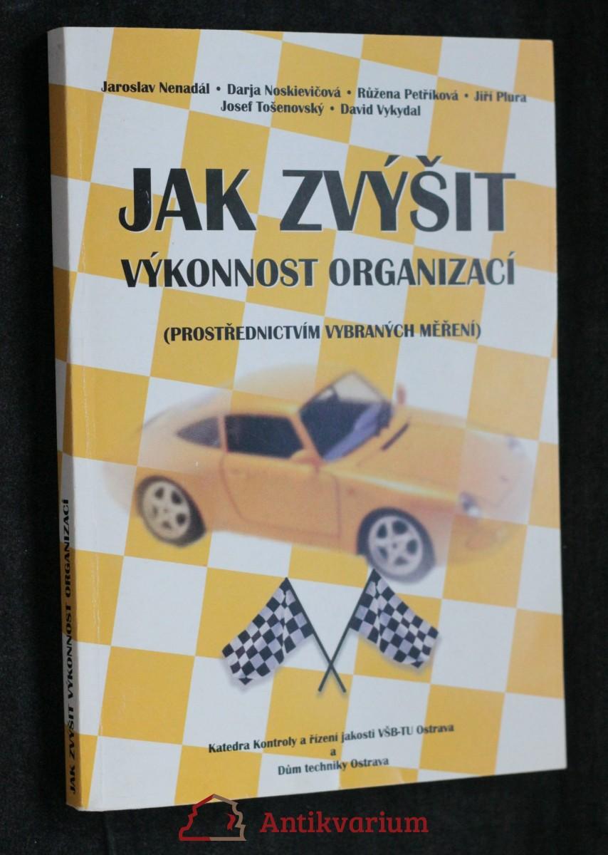 antikvární kniha Jak zvýšit výkonnost organizací , 2005
