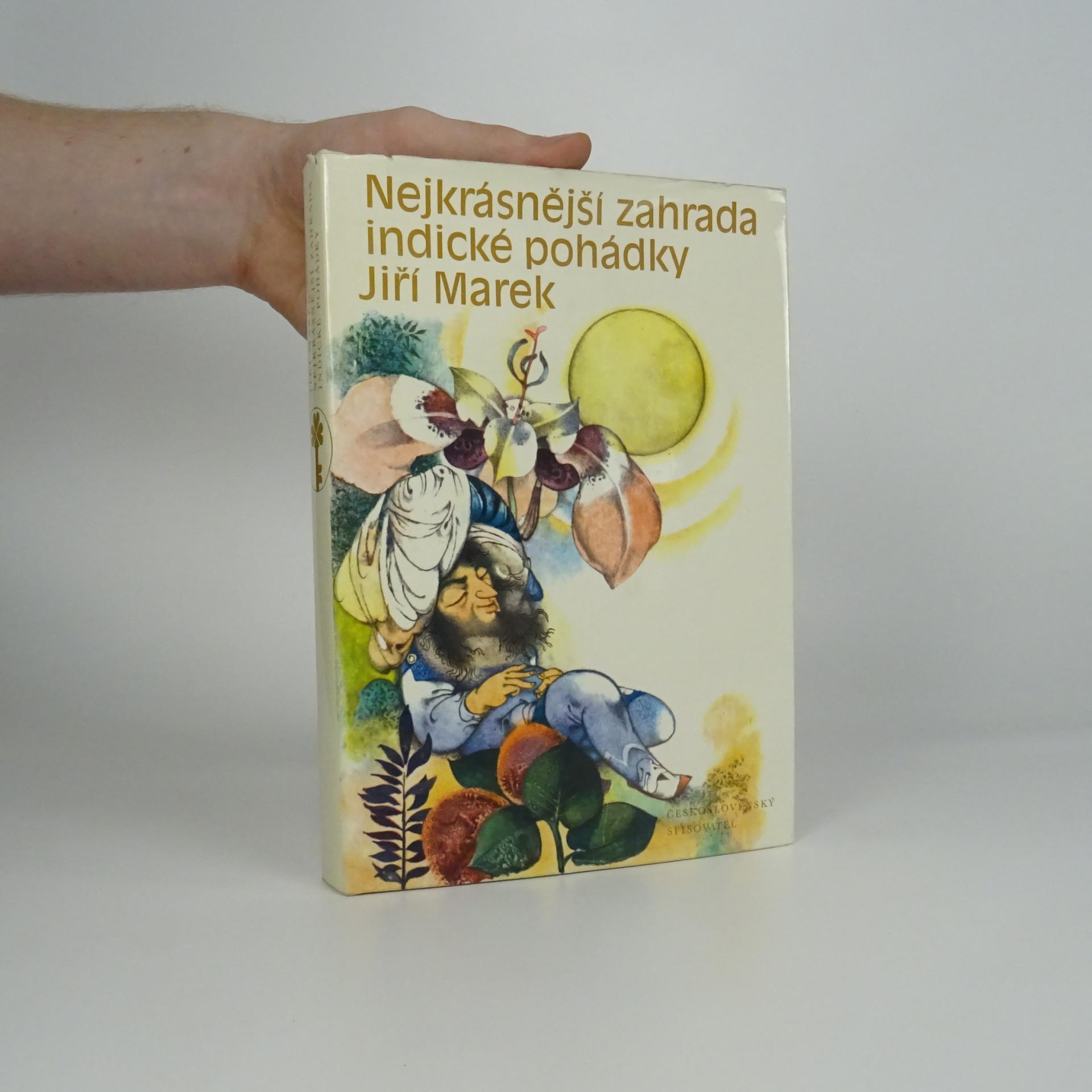 antikvární kniha Nejkrásnější zahrada : Indické pohádky, 1973