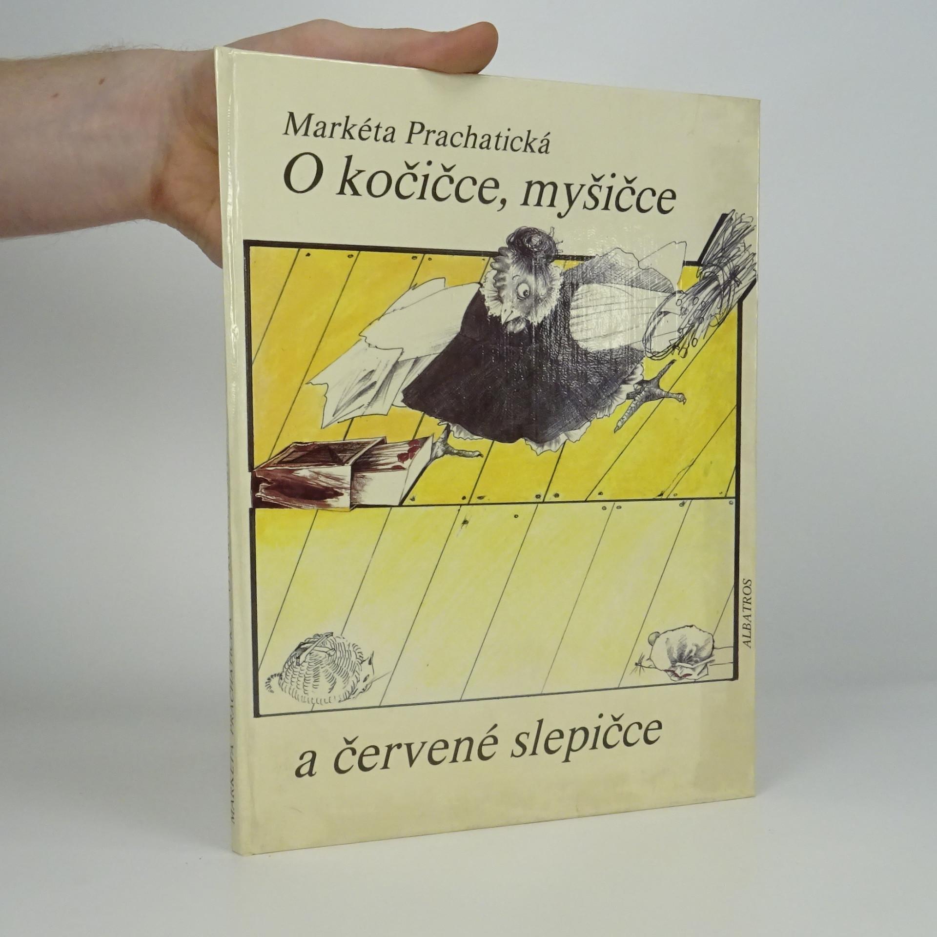 antikvární kniha O kočičce, myšičce a červené slepičce, 1986