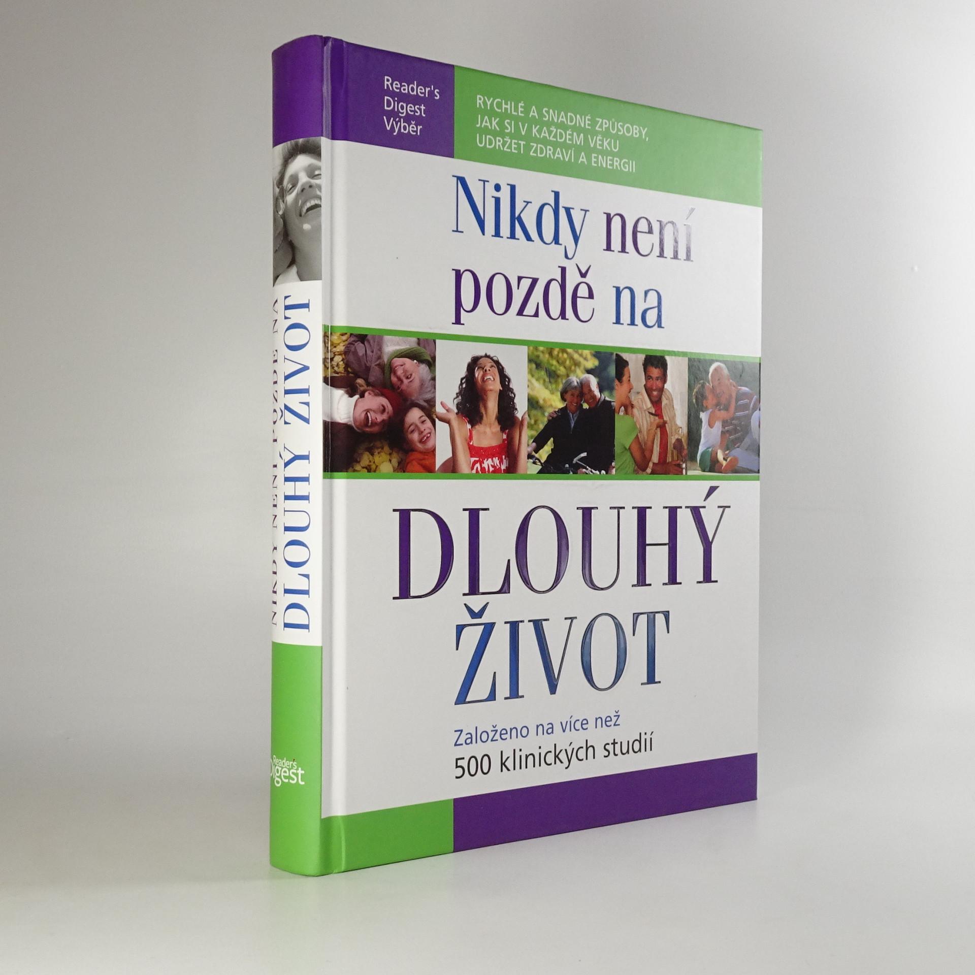 antikvární kniha Nikdy není pozdě na dlouhý život , 2009