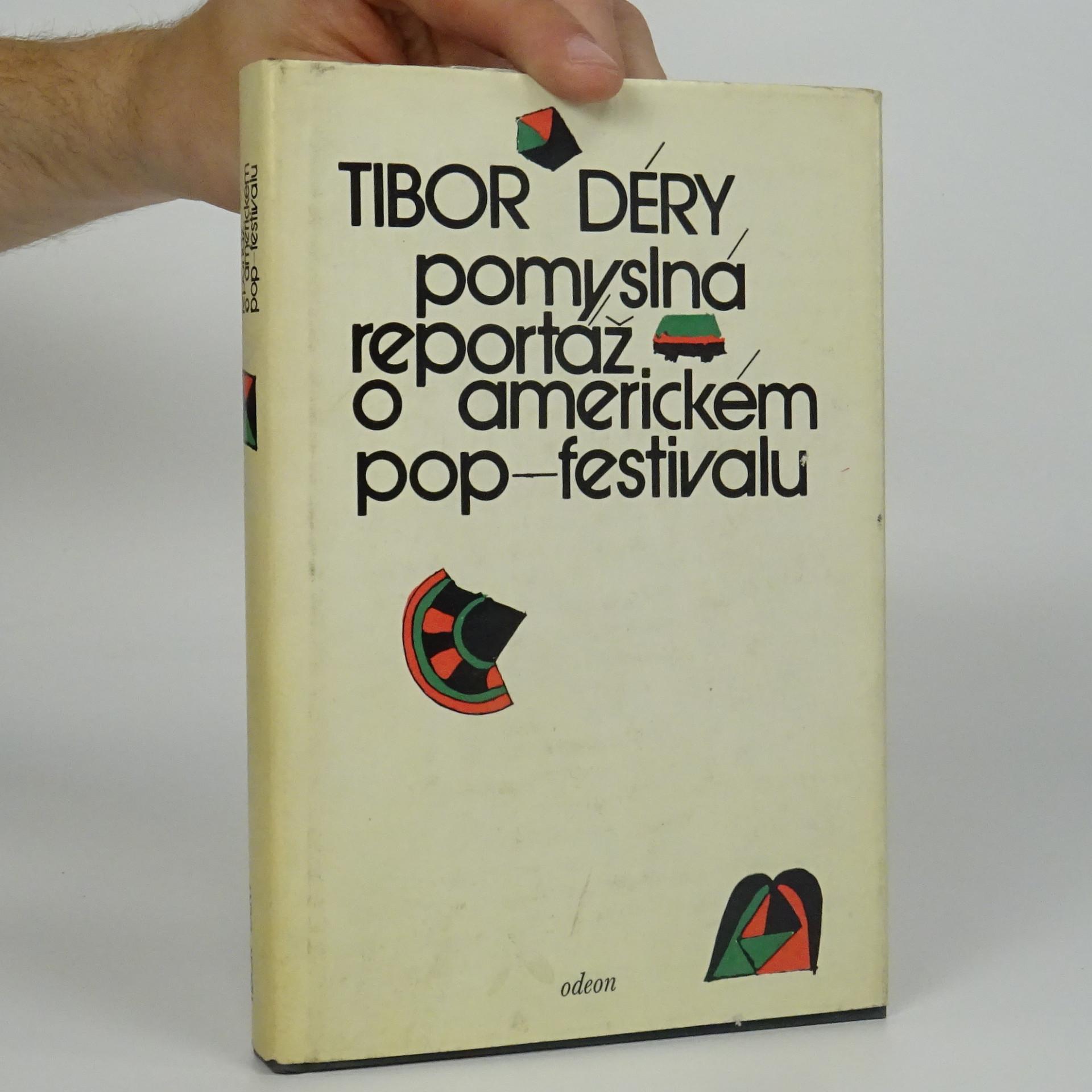 antikvární kniha Pomyslná reportáž o americkém pop-festivalu, 1977